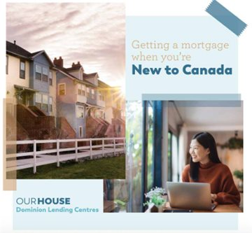 Getting a Mortgage When New To Canada