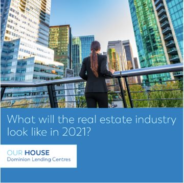 What Will The Real Estate Industry Look Like In 2021