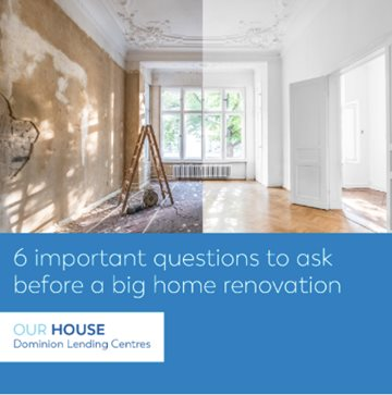 What Are The 6 Most Important Questions To Ask Before A Home Renovation