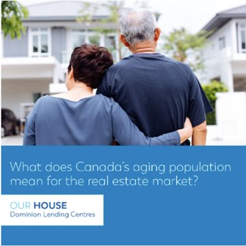 What Does Canada's Aging Population Mean for the Real Estate Market